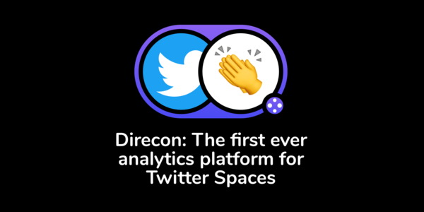 Direcon - Real-time analytics for Twitter Spaces