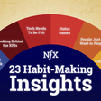 Keep Them Coming Back: 23 Habit-Making Insights for Product-Minded Founders