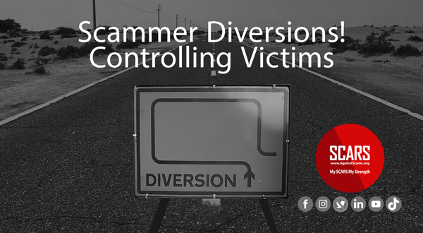 Diversions - A Scammer's Manipulative Technique | How Scammers Work