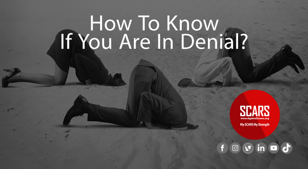 How To Know If You Are In Scam or Recovery Denial? | Psychology of Scams