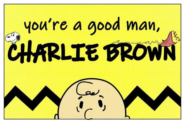 You're a Good Man, Charlie Brown | September 24, @ 7pm