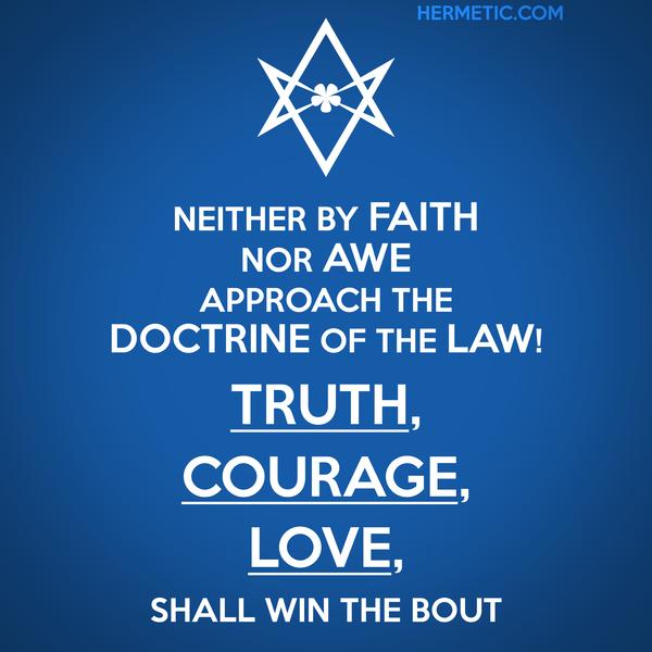 Unicursal TRUTH COURAGE LOVE Propaganda