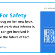 What Matters When Designing For Safety?