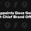Drift Appoints Dave Gerhardt as First Chief Brand Officer
