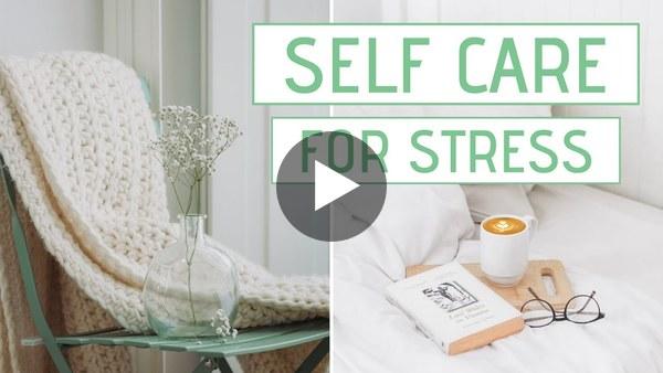 20 Self Care Ideas
