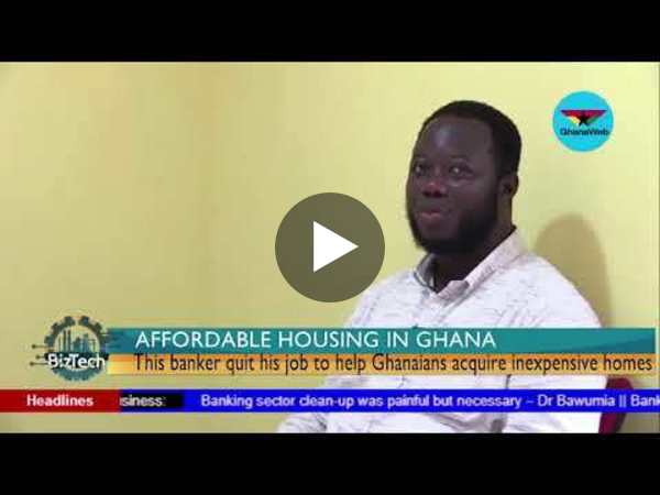 BizTech: This young banker quit to make affordable housing inexpensive for Ghanaians