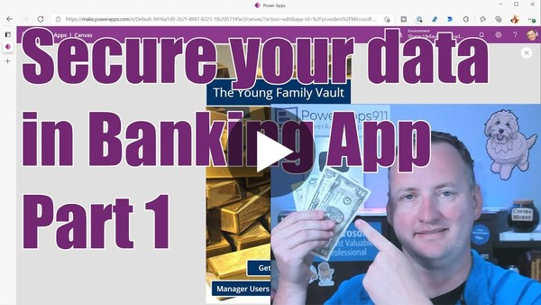 PowerApps Banking App:  Secure your data Part 1