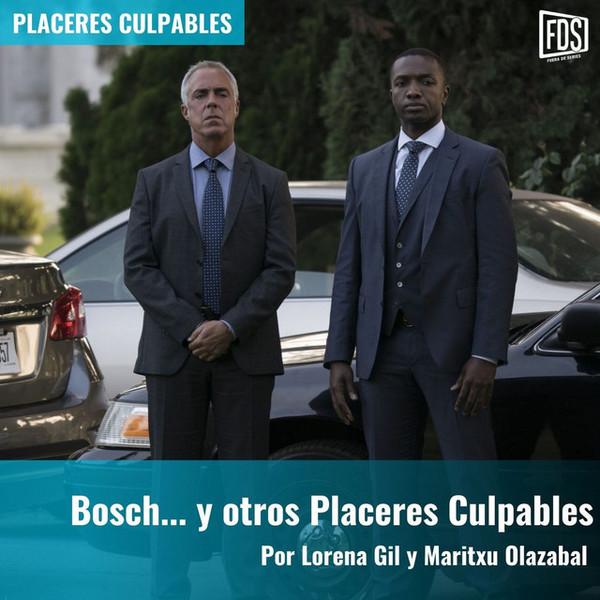 Bosch.. y otros Placeres Culpables   Placeres Culpables