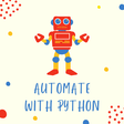 5 Tasks To Automate With Python