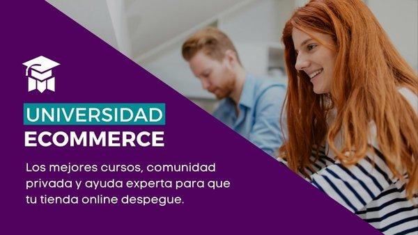 CAMPUS ECOMMERCE - suscripción completa a todos nuestros contenidos de Universidad Ecommerce