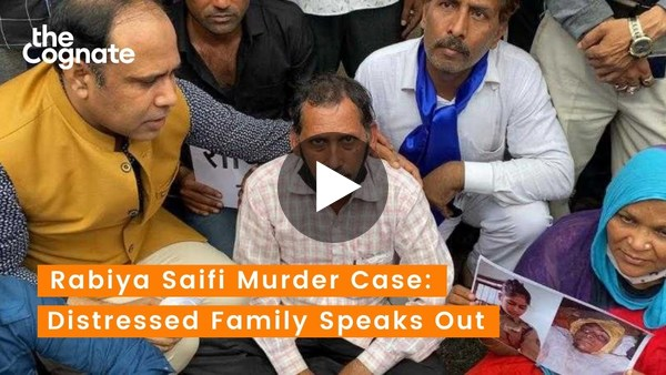 Rabiya Saifi Murder Case: Distressed Family Speaks Out, Demand Justice
