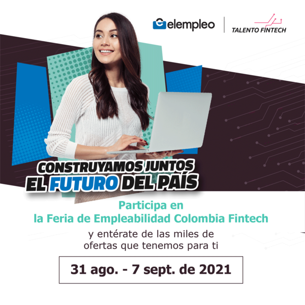 #TrabajoSíHay: Colombia Fintech lanza feria virtual de empleo