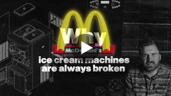 The REAL Reason McDonalds Ice Cream Machines Are Always Broken - Johnny Harris - YouTube
