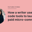 How a writer used no-code tools to launch a paid micro-community   Makerpad