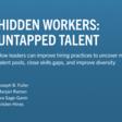 Hidden Workers Untapped Talent