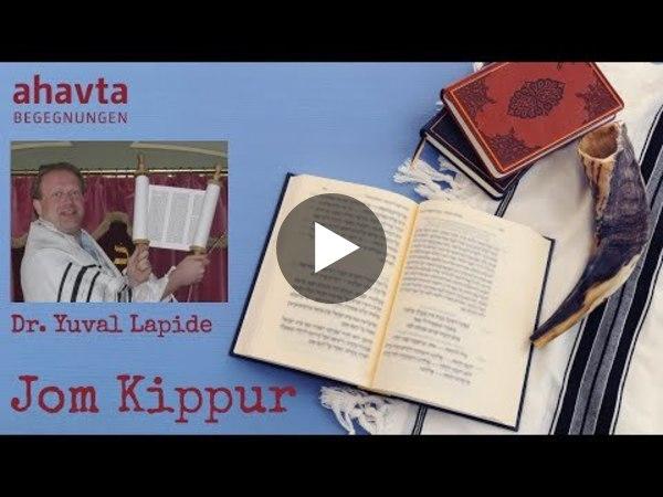 Jom Kippur – der Tag der Versöhnung