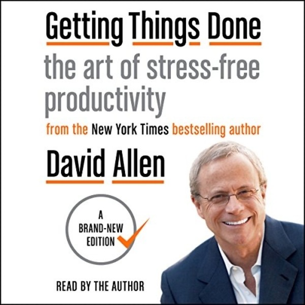 Front Cover of Getting Things Done by David Allen - the unofficial productivity bible