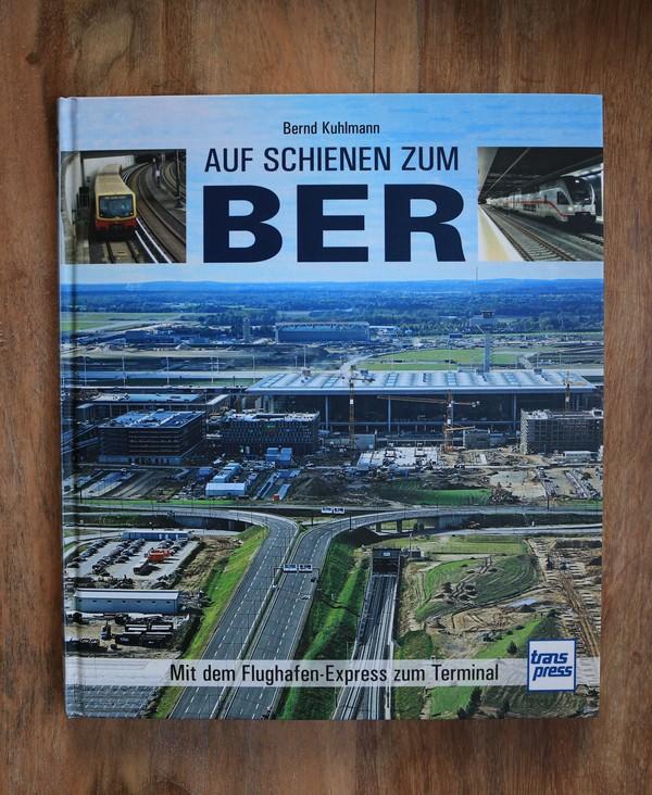 """""""Auf Schienen zum BER"""" von Bernd Kuhlmann. Foto: Nadine Pensold"""