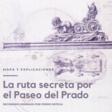 """Descarga gratis """"La ruta secreta por el Paseo del Prado"""". - PedroOrtega.info"""