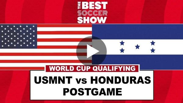 USMNT v HONDURAS POSTGAME CALL-IN SHOW