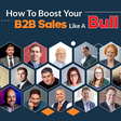 How To Boost Your B2B Sales Like A Bull