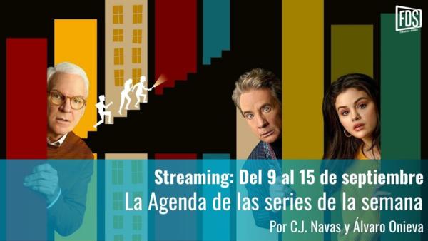 Streaming: Agenda de series del 9 al 15 de septiembre
