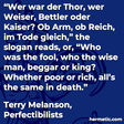 """""""Wer war der Thor, wer Weiser, Bettler oder Kaiser? Ob Arm, ob Reich, im Tode gleich,"""" the slogan reads, or, """"Who was the fool, who the wise man, beggar or king? Whether poor or rich, all's the same in death."""""""