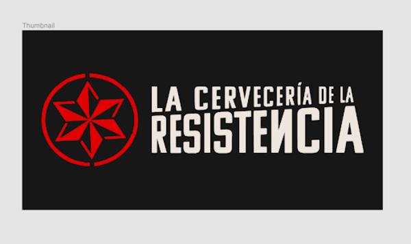 La Cervecería de la Resistencia