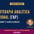 Curso online de Introducción a la psicoterapia analítico-funcional (FAP)