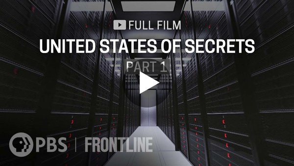 United States of Secrets: Part One (full documentary) | FRONTLINE