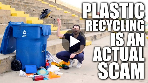 Plastic Recycling is an Actual Scam | Climate Town