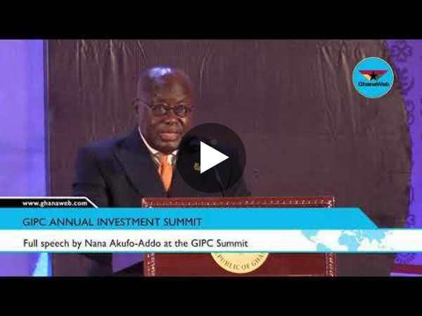 Full speech by Nana Akufo Addo at the GIPC Summit