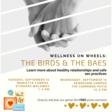 Wellness on Wheels: The Birds & the BAES