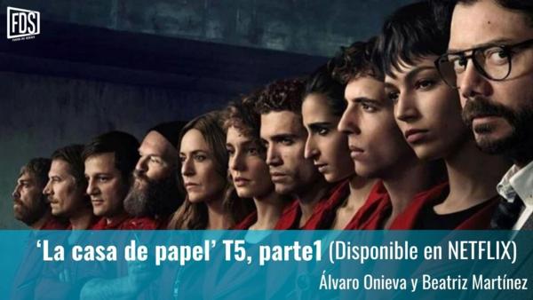 Review   'La casa de papel' T5, parte1