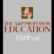 Education for A&P Professors   Professional Development in Higher Ed