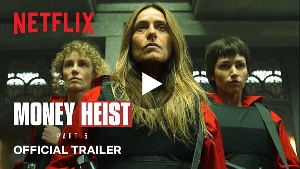 Money Heist: Part 5 Vol. 1   Official Trailer   Netflix India