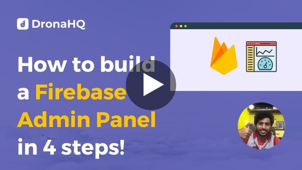 How to build a Firebase Admin Panel/GUI in 4 simple steps!