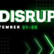 TechCrunch Disrupt 2021 – September 21 — 23, 2021, TechCrunch