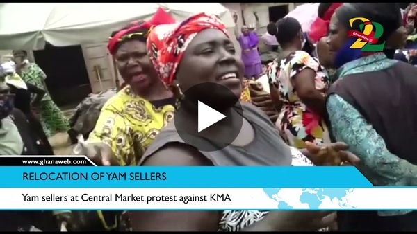 Yam sellers at Central Market protest against KMA on relocation