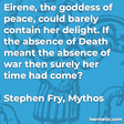 """""""Eirene, the goddess of peace, could barely contain her delight. If the absence of Death meant the absence of war then surely her time had come?"""""""