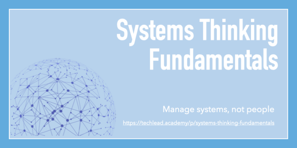 Learn more about systems thinking in a software context with this self-paced course