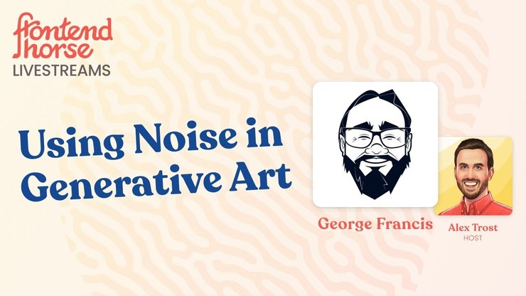 Using Noise in Generative Art - George Francis