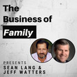 Sean Lang & Jeff Watters - Appointing a Non-Family CEO & Selling a 5th Generation Business