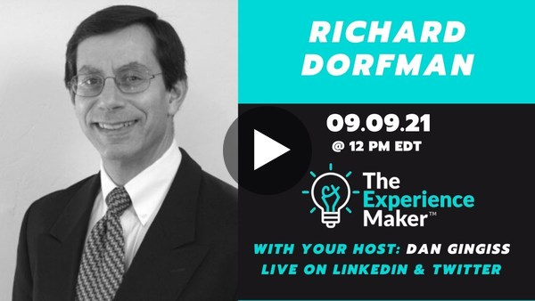 Getting Out of Your Customer's Way with Guest Rich Dorfman