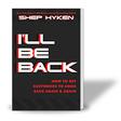 I'll Be Back | Shep Hyken