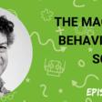 The Magic Of Behavioural Science