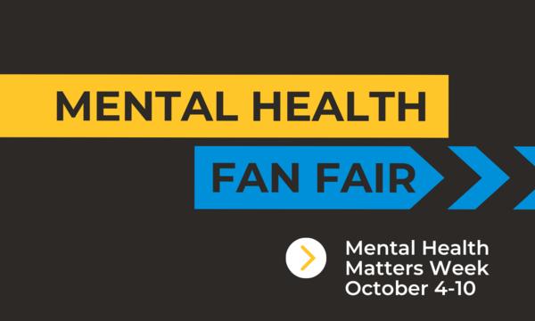 Mental Health Fan Fair