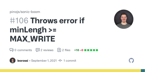 Throws error if minLengh >= MAX_WRITE by leorossi · Pull Request #106 · pinojs/sonic-boom · GitHub