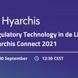 Regulatory Technology in de Lift | Hyarchis Connect 2021 - Holland FinTech