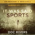 Jon Meacham & C13 Originals Launch Doc Rivers-Narrated Sports Podcast Series – Deadline
